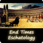 End Times Eschatology