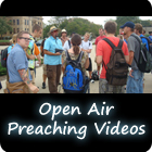 Open Air Preaching Videos