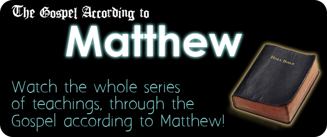 Gospel According to Matthew Series